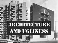 Architecture and Ugliness